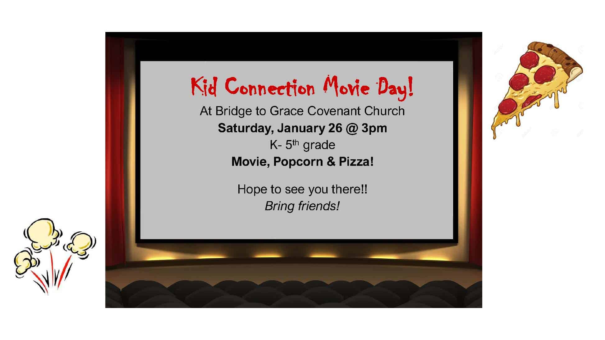 Kid Connection Movie Day legal size